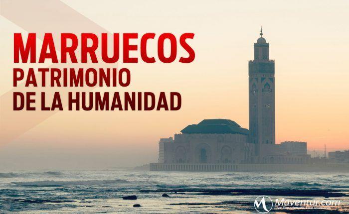 marruecos patrimonio de la humanidad