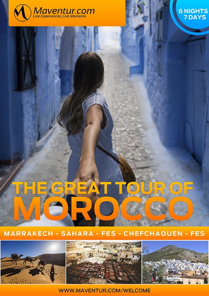 The great tour of Morocco Maventur Travel