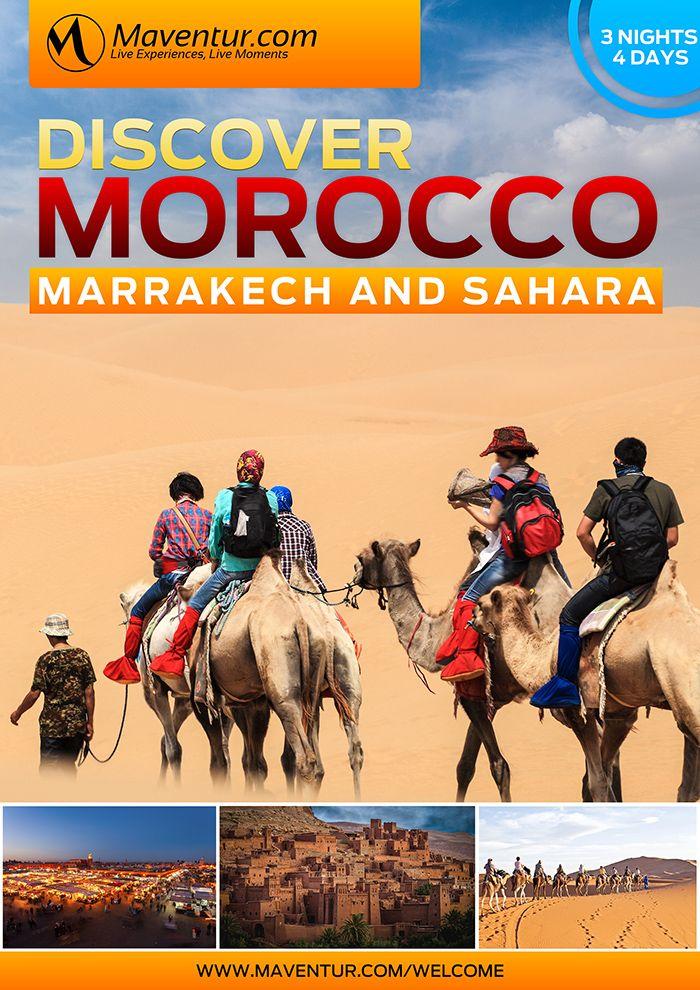 Discover Morocco - Marrakech and Sahara